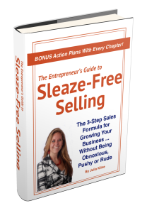 Sleaze-Free Selling by Julia Kline